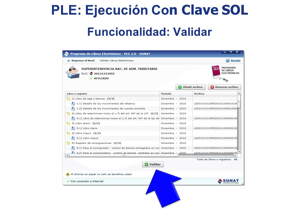 PLE: Ejecución Co n Clave SOL Funcionalidad: Validar