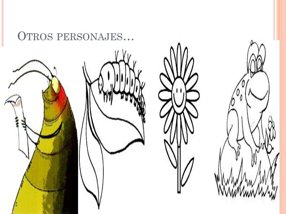 O TROS PERSONAJES …