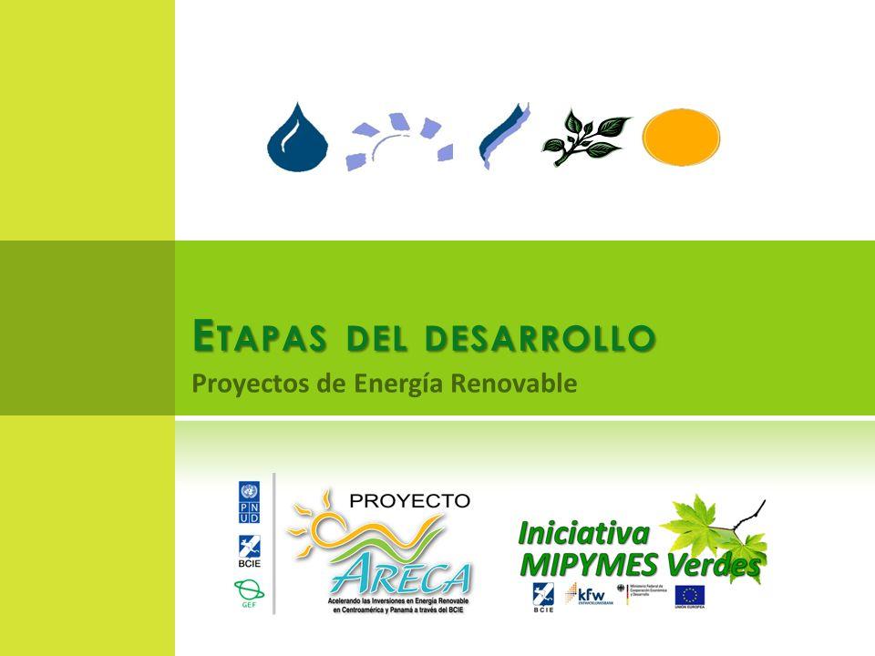 E TAPAS DEL DESARROLLO Proyectos de Energía Renovable