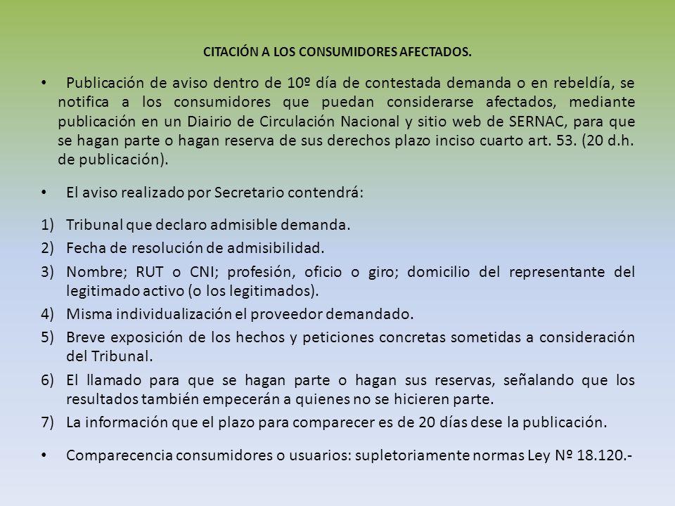 CITACIÓN A LOS CONSUMIDORES AFECTADOS. Publicación de aviso dentro de 10º día de contestada demanda o en rebeldía, se notifica a los consumidores que