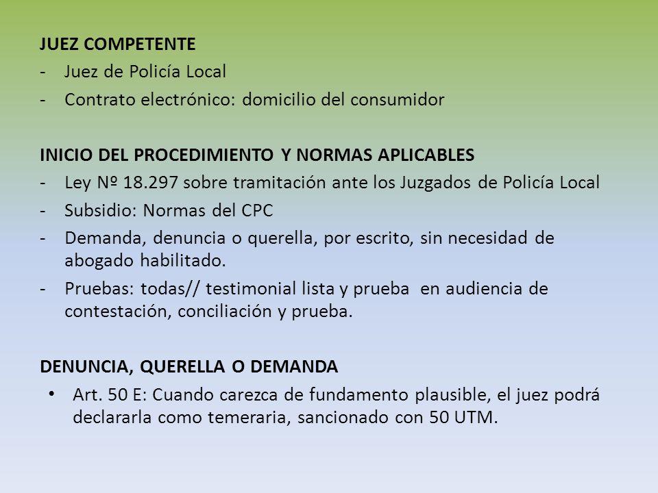 JUEZ COMPETENTE -Juez de Policía Local -Contrato electrónico: domicilio del consumidor INICIO DEL PROCEDIMIENTO Y NORMAS APLICABLES -Ley Nº 18.297 sob