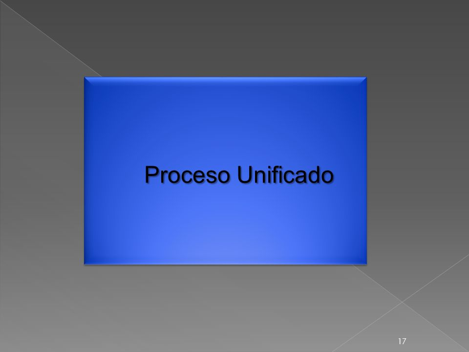 17 Proceso Unificado