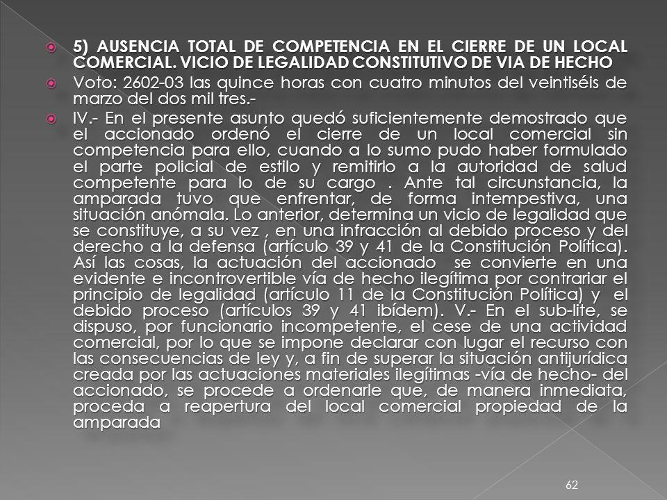 5) AUSENCIA TOTAL DE COMPETENCIA EN EL CIERRE DE UN LOCAL COMERCIAL.