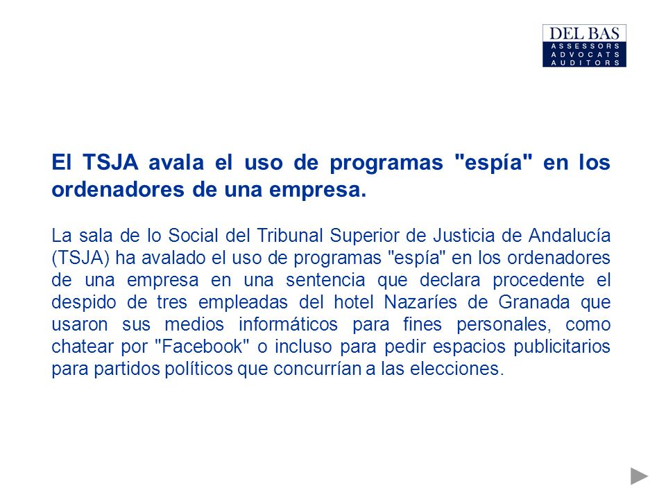 El TSJA avala el uso de programas