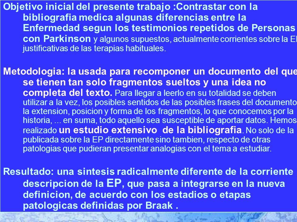 CLINICA « La E.de Parkinson comienza por trastornos motores» ¡ NO .
