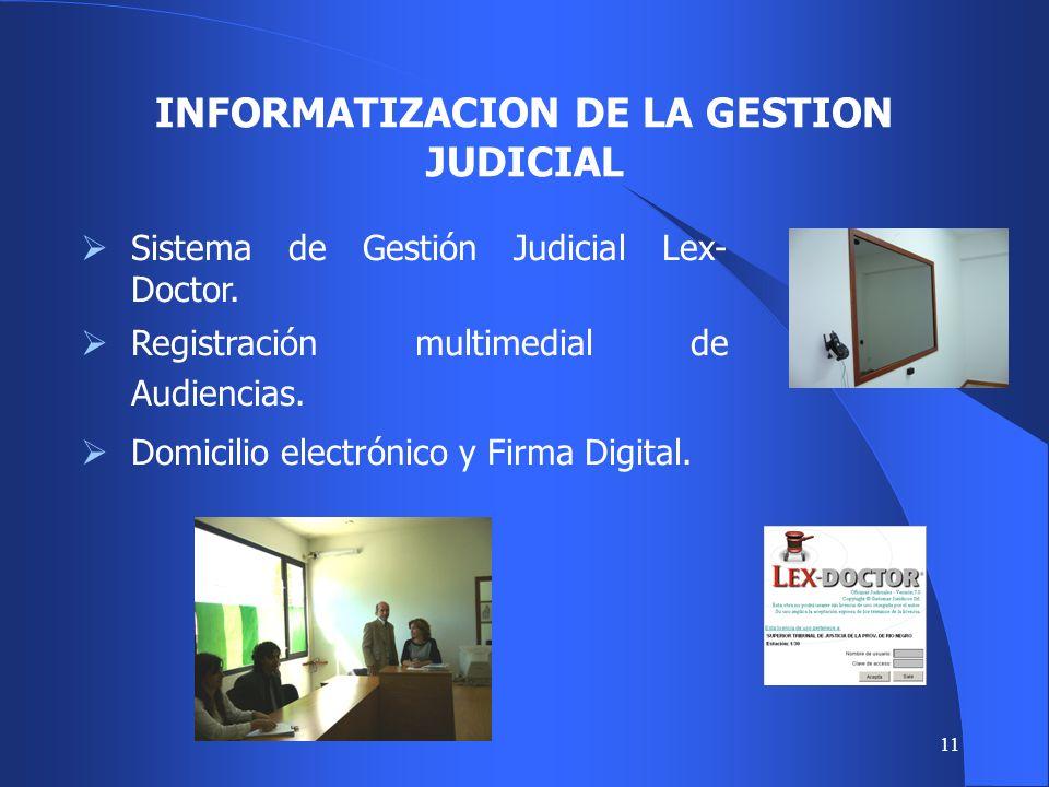 10 INSTRUMENTOS TECNOLOGICOS Informatización de la gestión judicial.
