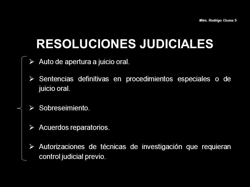 Auto de apertura a juicio oral. Sentencias definitivas en procedimientos especiales o de juicio oral. Sobreseimiento. Acuerdos reparatorios. Autorizac