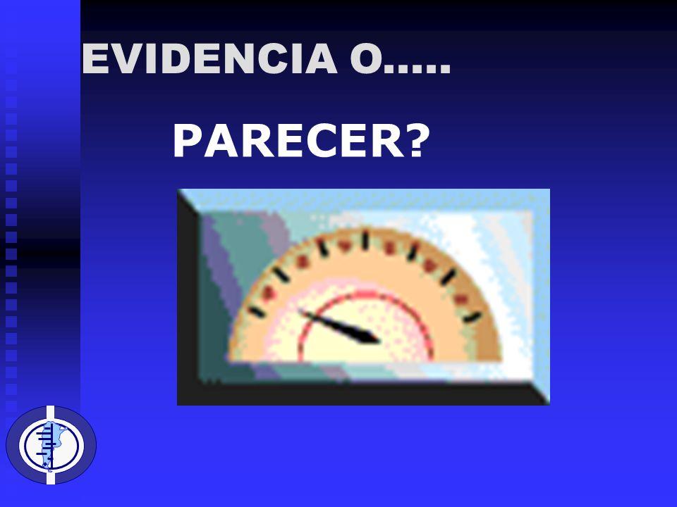 PARECER? EVIDENCIA O.....