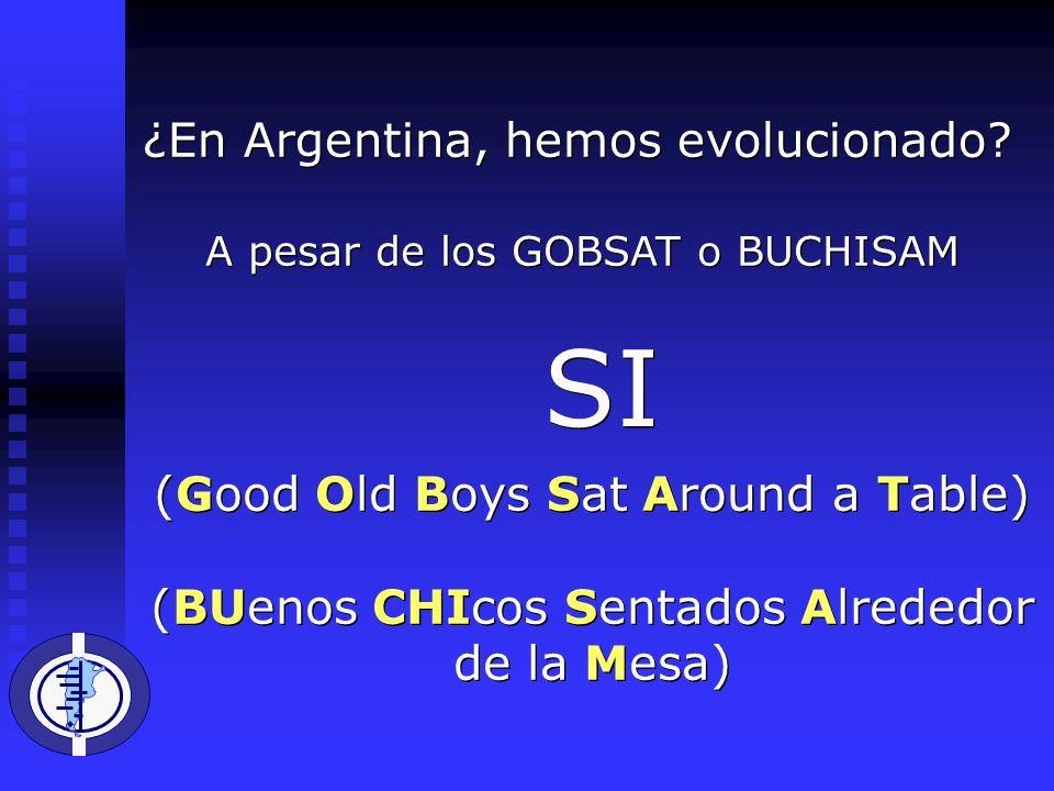 ¿En Argentina, hemos evolucionado.