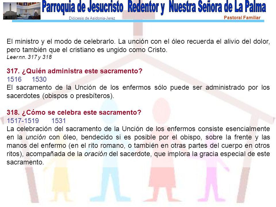Diócesis de Asidonia-Jerez Pastoral Familiar El ministro y el modo de celebrarlo.