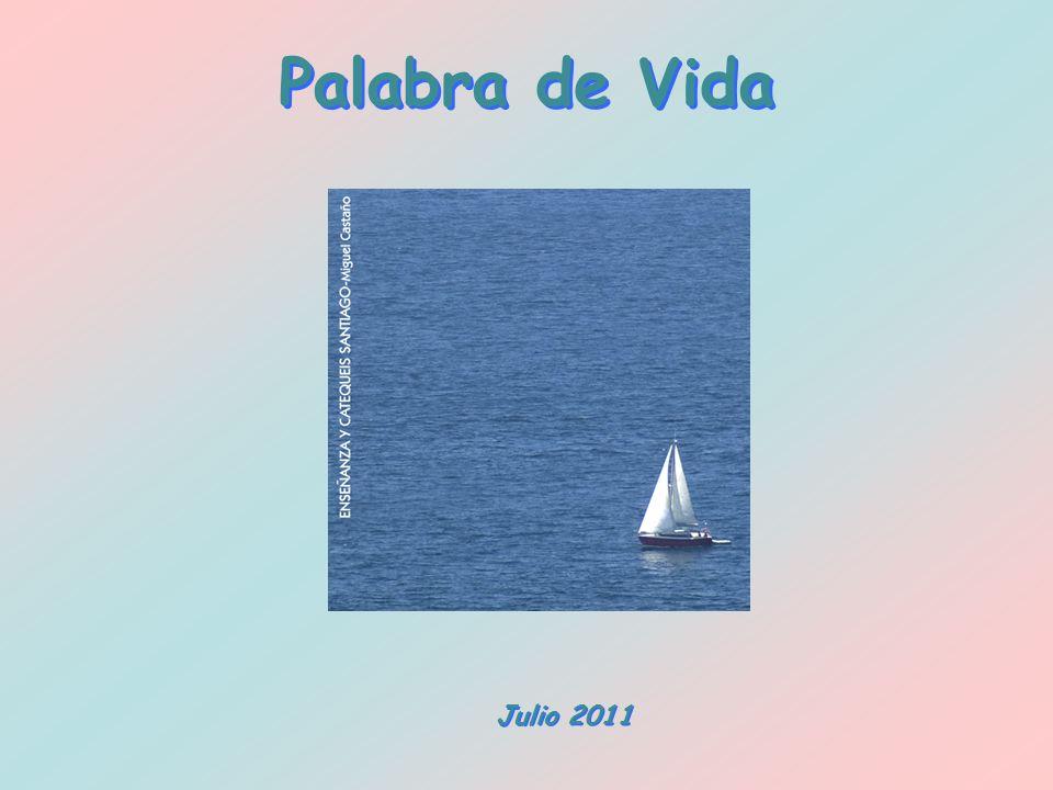 Palabra de Vida Julio 2011