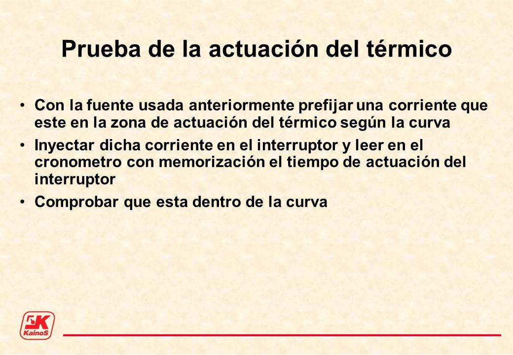 Prueba de la actuación del térmico Con la fuente usada anteriormente prefijar una corriente que este en la zona de actuación del térmico según la curv