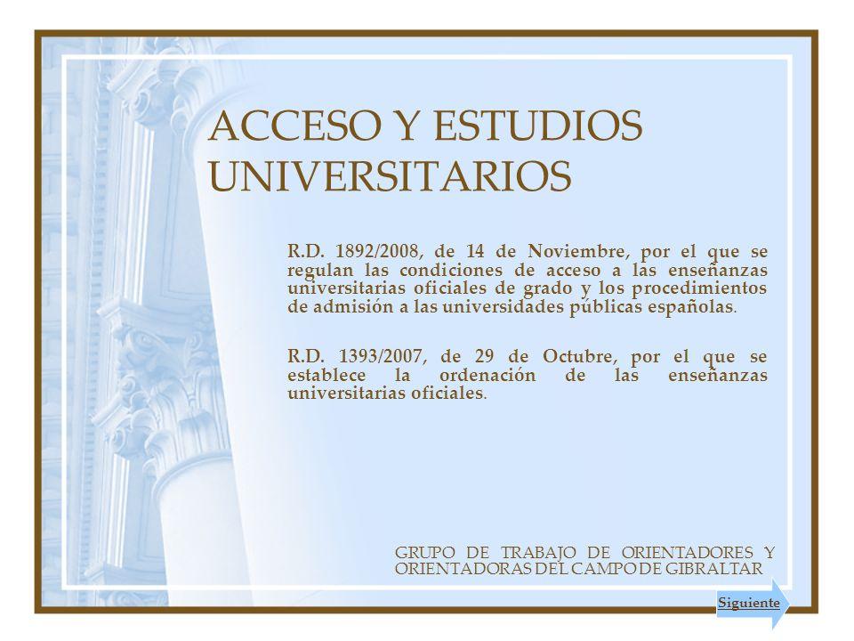 ACCESO Y ESTUDIOS UNIVERSITARIOS R.D.
