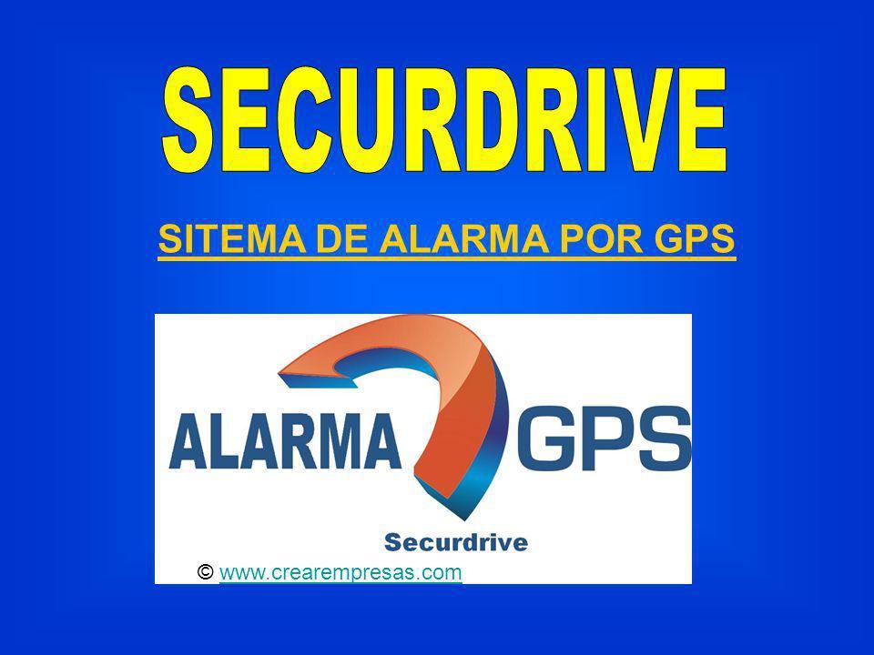 SITEMA DE ALARMA POR GPS © www.crearempresas.comwww.crearempresas.com