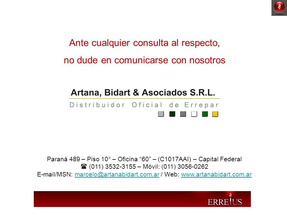 Ante cualquier consulta al respecto, no dude en comunicarse con nosotros Paraná 489 – Piso 10° – Oficina 60 – (C1017AAI) – Capital Federal (011) 3532-