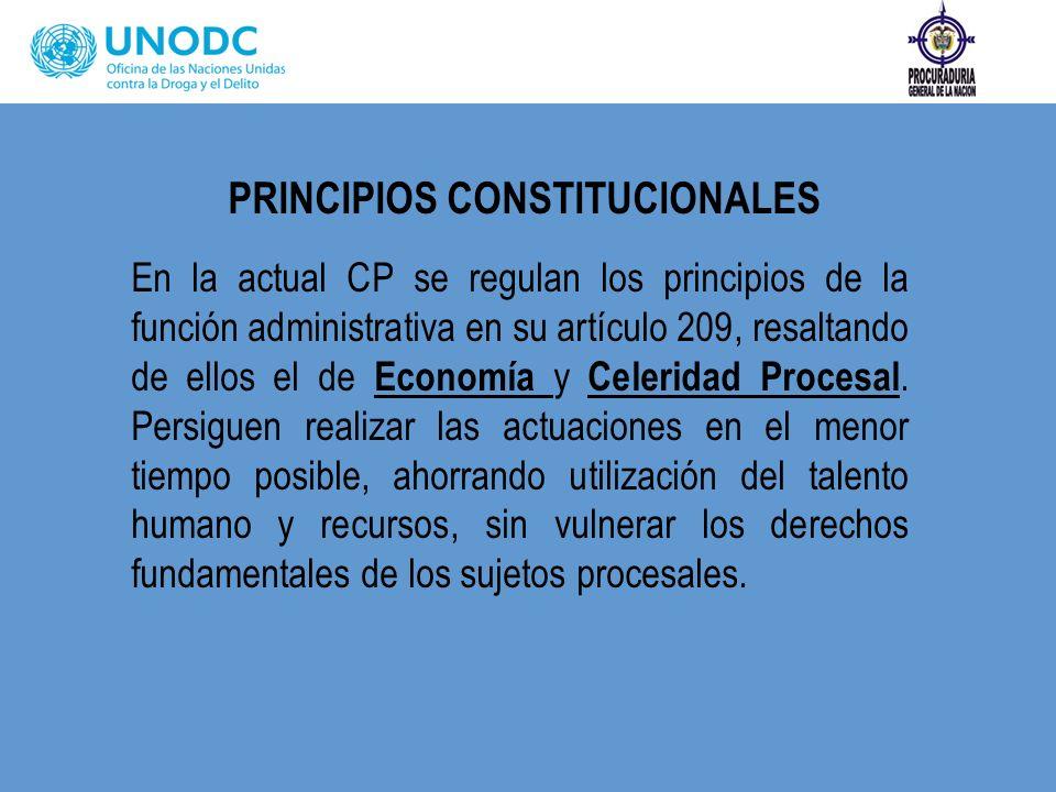 PRINCIPIOS CONSTITUCIONALES En la actual CP se regulan los principios de la función administrativa en su artículo 209, resaltando de ellos el de Econo