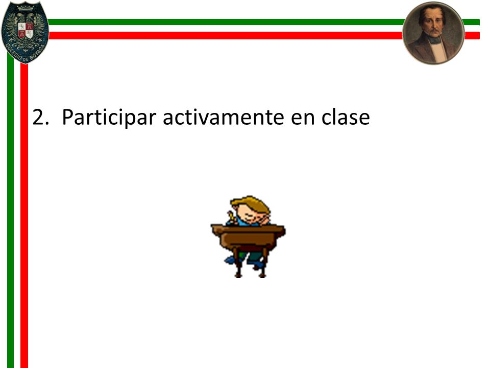 2. Participar activamente en clase
