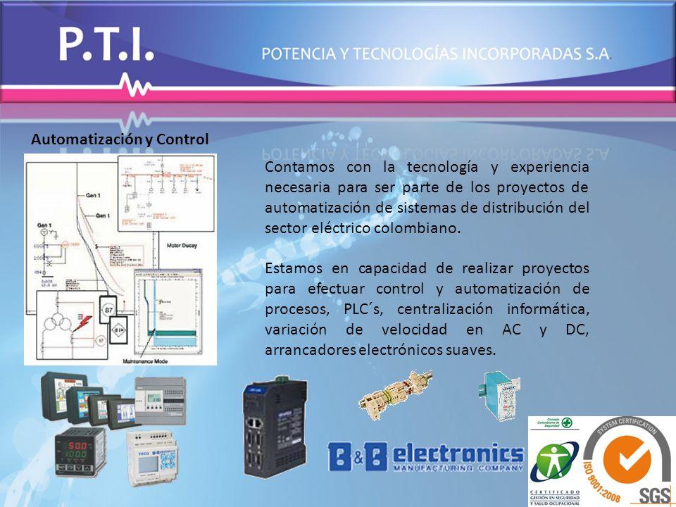 Automatización y Control Contamos con la tecnología y experiencia necesaria para ser parte de los proyectos de automatización de sistemas de distribuc