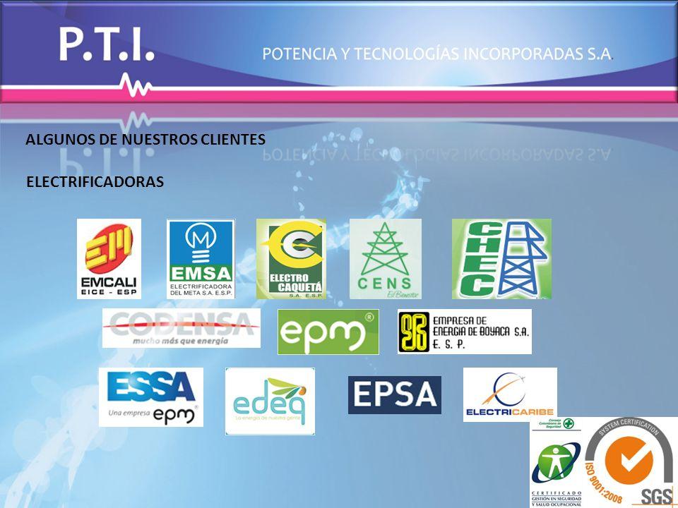 ALGUNOS DE NUESTROS CLIENTES ELECTRIFICADORAS