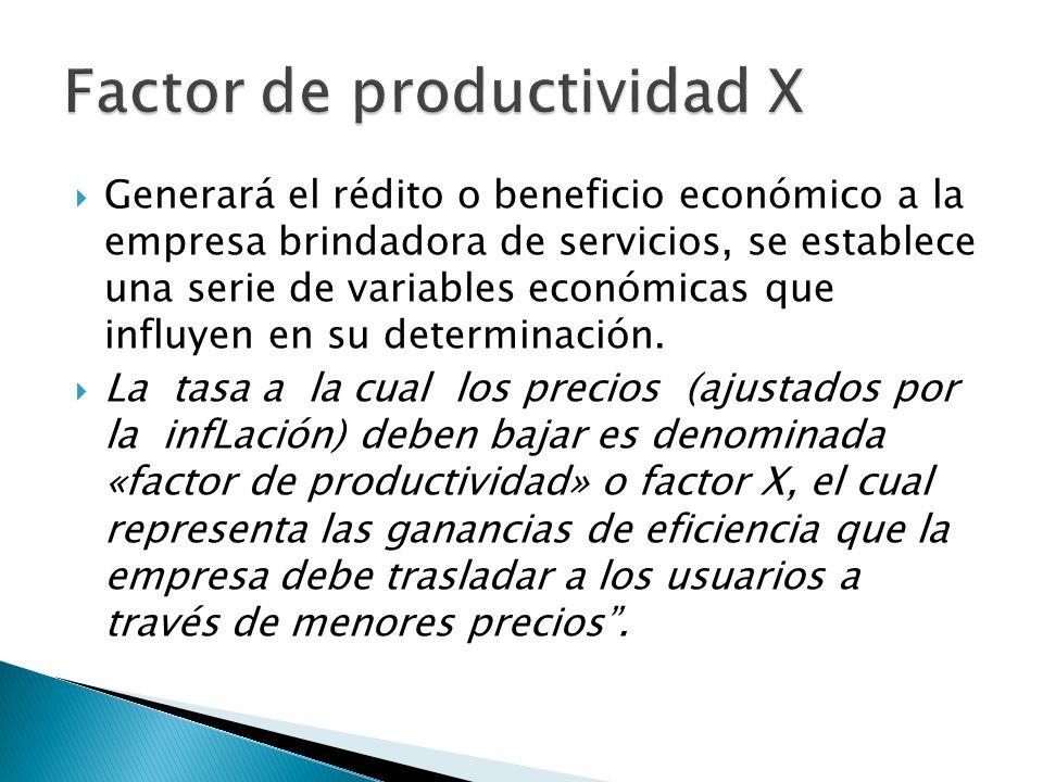 Generará el rédito o beneficio económico a la empresa brindadora de servicios, se establece una serie de variables económicas que influyen en su determinación.