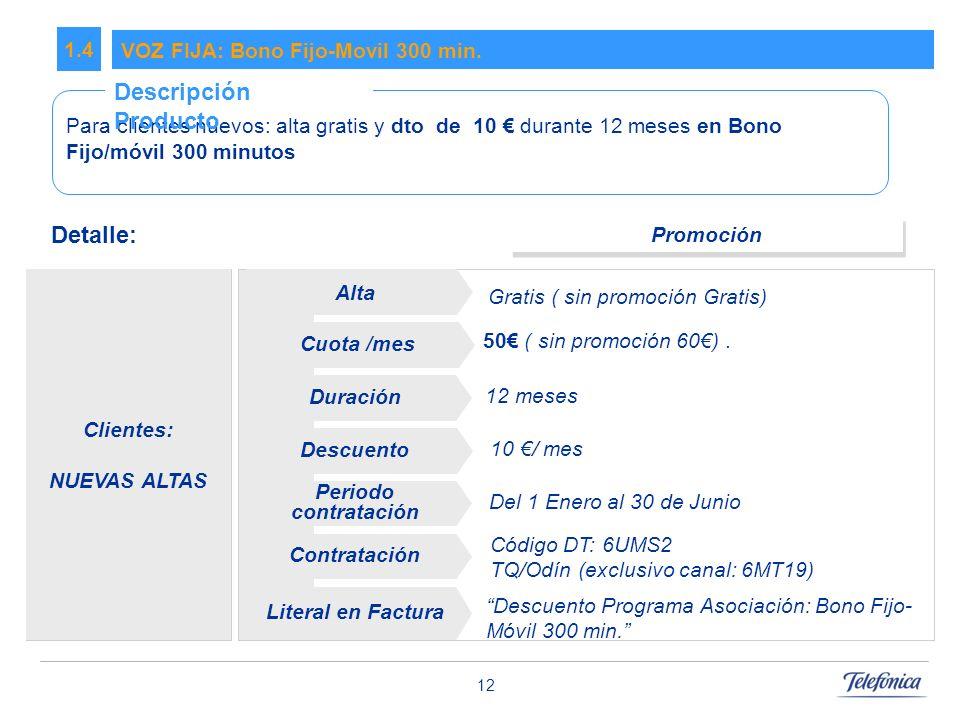 12 VOZ FIJA: Bono Fijo-Movil 300 min.