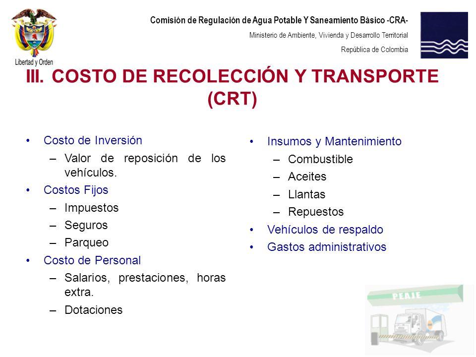 Comisión de Regulación de Agua Potable Y Saneamiento Básico -CRA- Ministerio de Ambiente, Vivienda y Desarrollo Territorial República de Colombia Cost