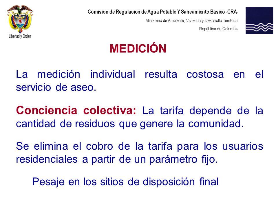Comisión de Regulación de Agua Potable Y Saneamiento Básico -CRA- Ministerio de Ambiente, Vivienda y Desarrollo Territorial República de Colombia La m