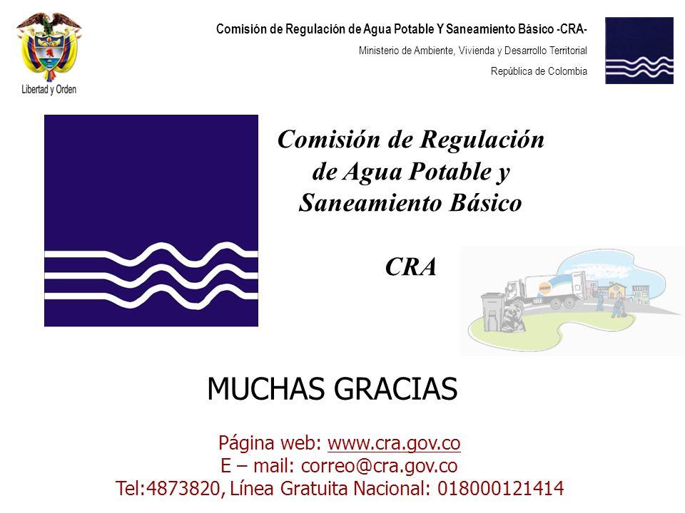 Comisión de Regulación de Agua Potable Y Saneamiento Básico -CRA- Ministerio de Ambiente, Vivienda y Desarrollo Territorial República de Colombia Comi
