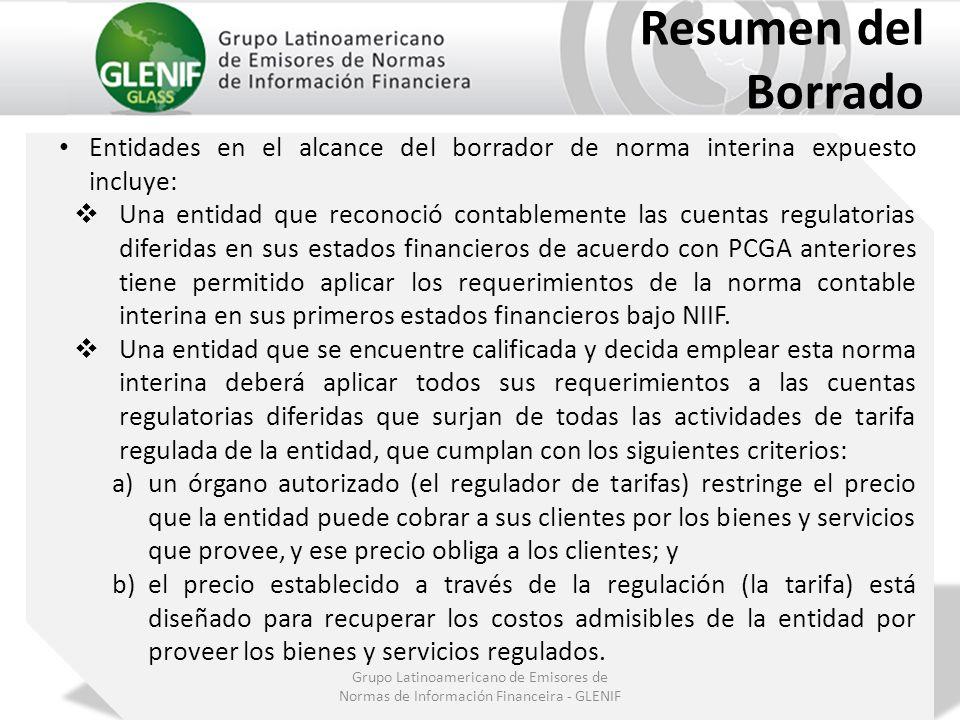 Grupo Latinoamericano de Emisores de Normas de Información Financeira - GLENIF Resumen del Borrado Entidades en el alcance del borrador de norma inter