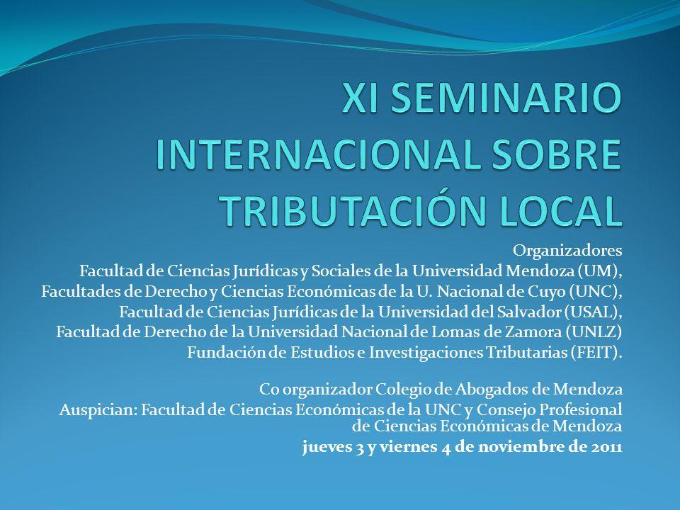 Organizadores Facultad de Ciencias Jurídicas y Sociales de la Universidad Mendoza (UM), Facultades de Derecho y Ciencias Económicas de la U. Nacional