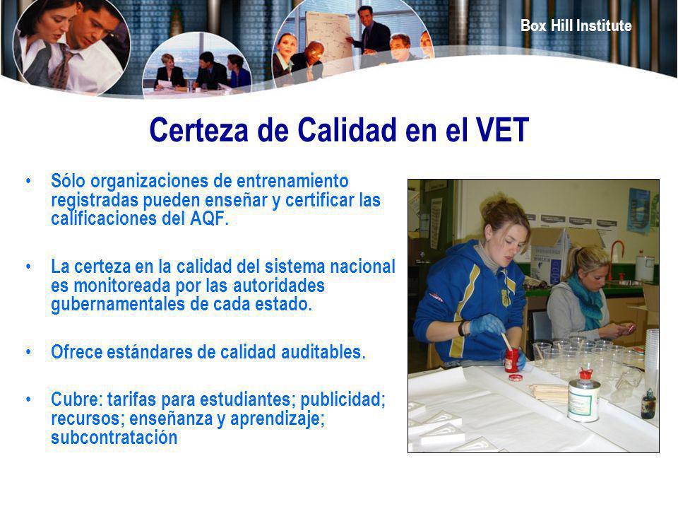 Box Hill Institute Certeza de Calidad en el VET Sólo organizaciones de entrenamiento registradas pueden enseñar y certificar las calificaciones del AQ