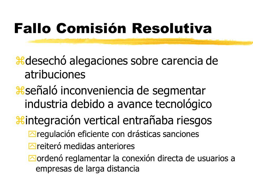 Fallo Comisión Resolutiva zdesechó alegaciones sobre carencia de atribuciones zseñaló inconveniencia de segmentar industria debido a avance tecnológic