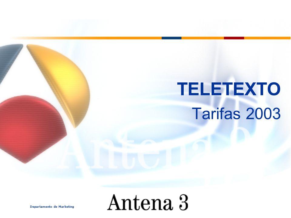 Departamento de Marketing TELETEXTO Tarifas 2003