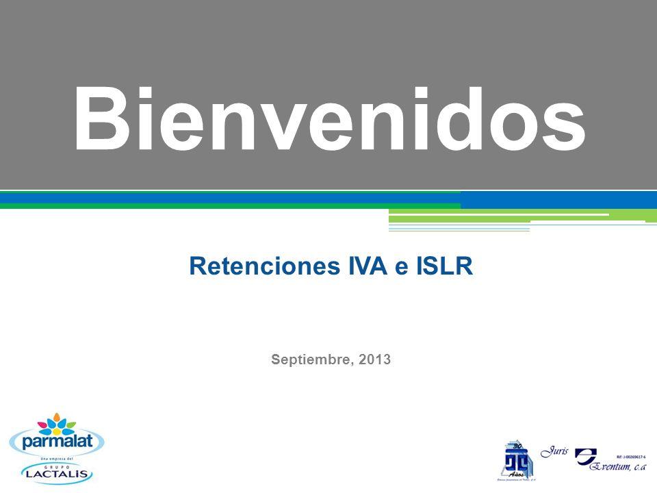 Bienvenidos Retenciones IVA e ISLR Septiembre, 2013