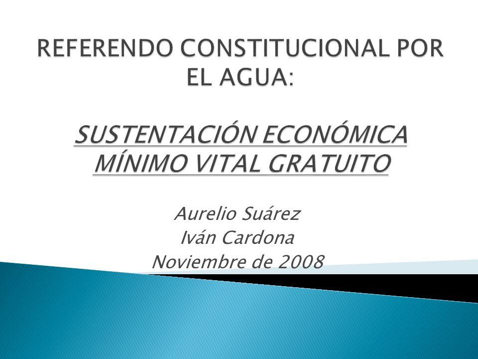 1.Situación del Sistema Actual 2. Estimación del Costo Económico del Mínimo Vital de Agua 3.
