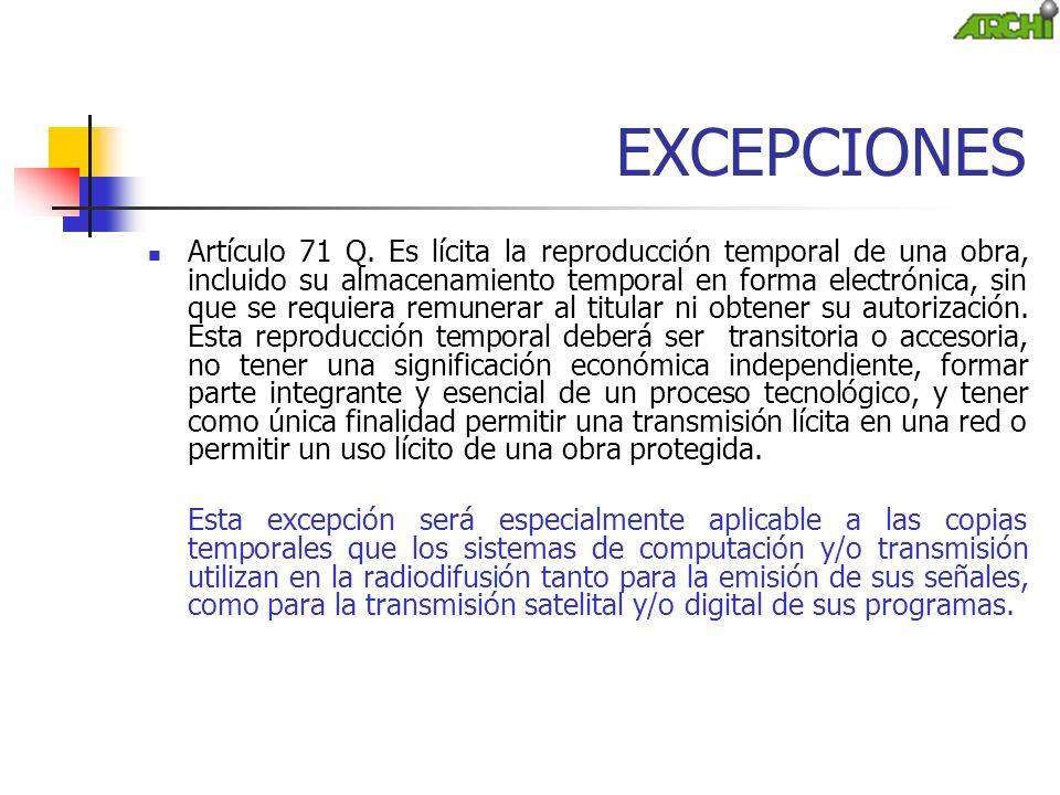 EXCEPCIONES Artículo 71 Q.