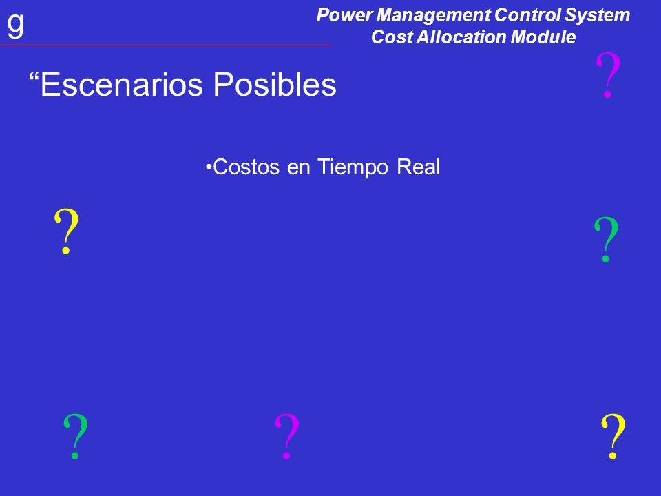Power Management Control System Cost Allocation Module g Escenarios Posibles .