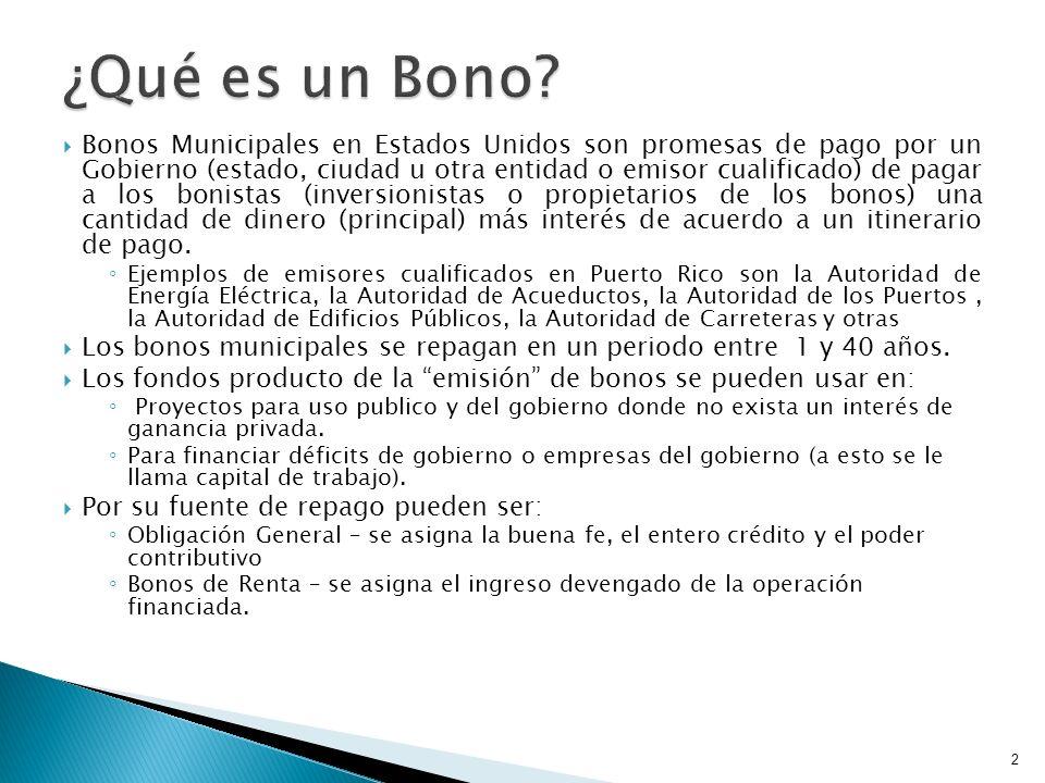 Bonos Municipales en Estados Unidos son promesas de pago por un Gobierno (estado, ciudad u otra entidad o emisor cualificado) de pagar a los bonistas