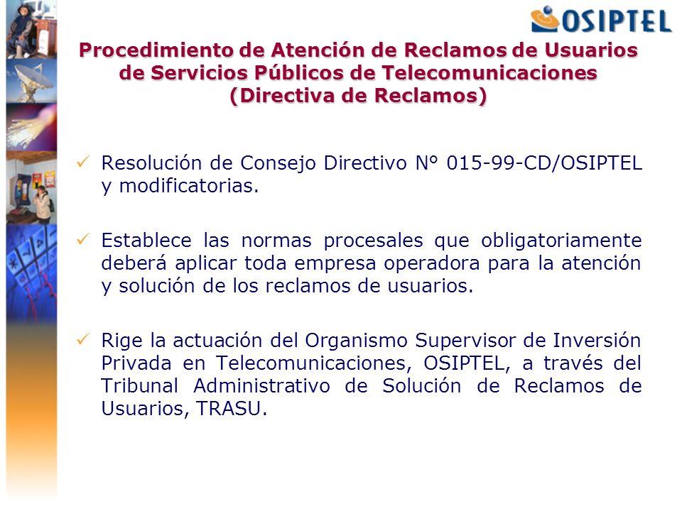 Procedimiento de Atención de Reclamos de Usuarios de Servicios Públicos de Telecomunicaciones (Directiva de Reclamos) Resolución de Consejo Directivo