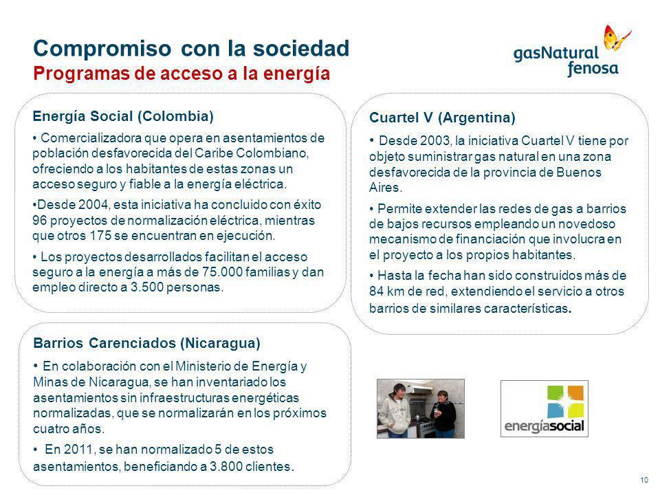 Compromiso con la sociedad 10 Programas de acceso a la energía Energía Social (Colombia) Comercializadora que opera en asentamientos de población desf