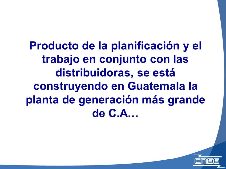 Producto de la planificación y el trabajo en conjunto con las distribuidoras, se está construyendo en Guatemala la planta de generación más grande de
