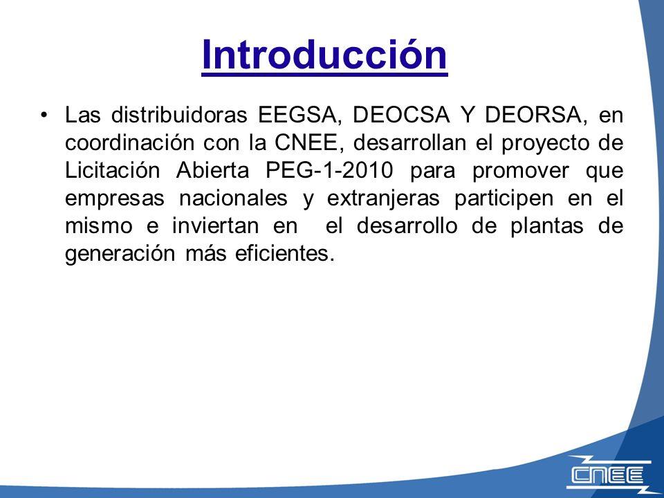 Introducción Las distribuidoras EEGSA, DEOCSA Y DEORSA, en coordinación con la CNEE, desarrollan el proyecto de Licitación Abierta PEG-1-2010 para promover que empresas nacionales y extranjeras participen en el mismo e inviertan en el desarrollo de plantas de generación más eficientes.