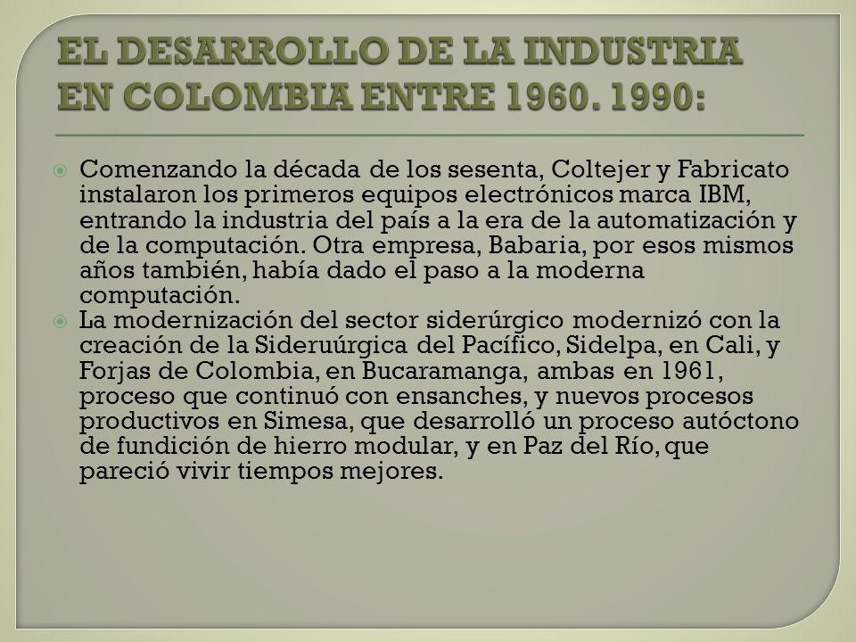 Comenzando la década de los sesenta, Coltejer y Fabricato instalaron los primeros equipos electrónicos marca IBM, entrando la industria del país a la