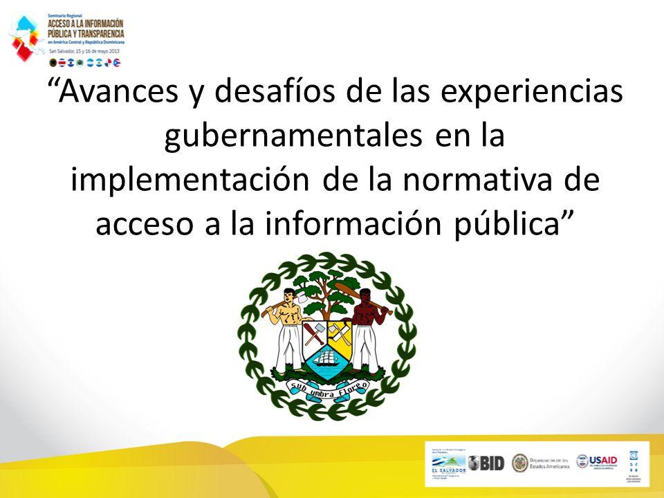 De acuerdo con la Sección 42 de la Ley de Libertad de Información, Capítulo 13 de las Leyes de Belice, el Ombudsman (de Belice) dispone de los mismos poderes que un Magistrado en cuanto a la asistencia y examen de testigos.