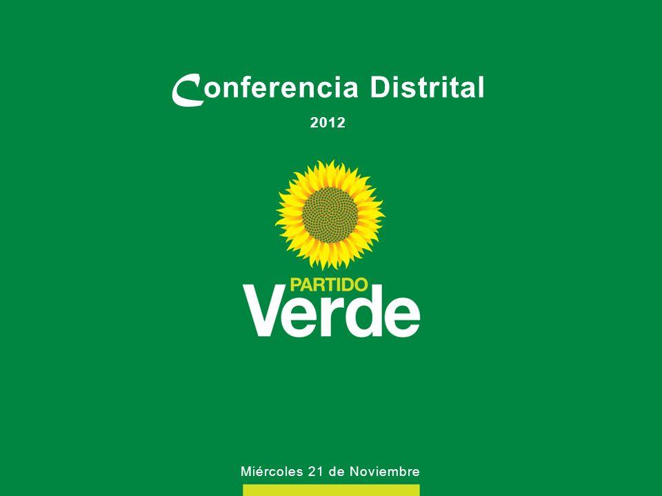 C onferencia Distrital 2012 Miércoles 21 de Noviembre