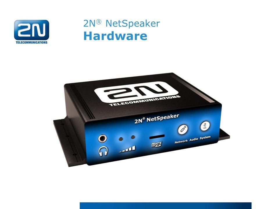 2N ® NetSpeaker Hardware