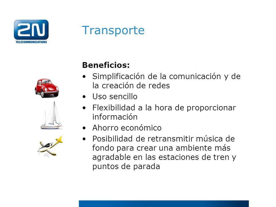 Transporte Beneficios: Simplificación de la comunicación y de la creación de redes Uso sencillo Flexibilidad a la hora de proporcionar información Aho
