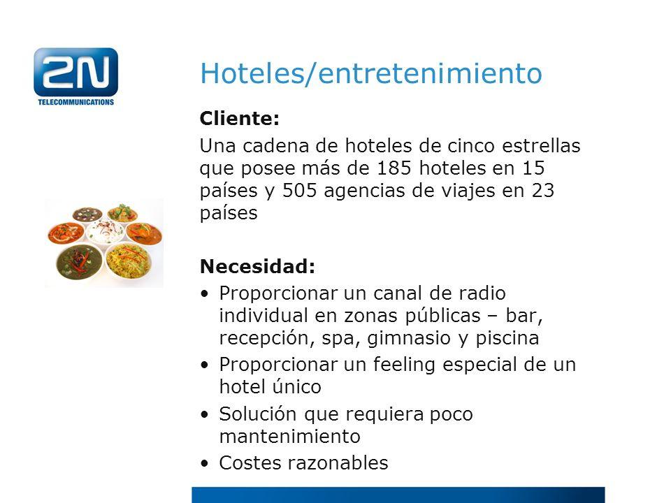 Hoteles/entretenimiento Cliente: Una cadena de hoteles de cinco estrellas que posee más de 185 hoteles en 15 países y 505 agencias de viajes en 23 paí