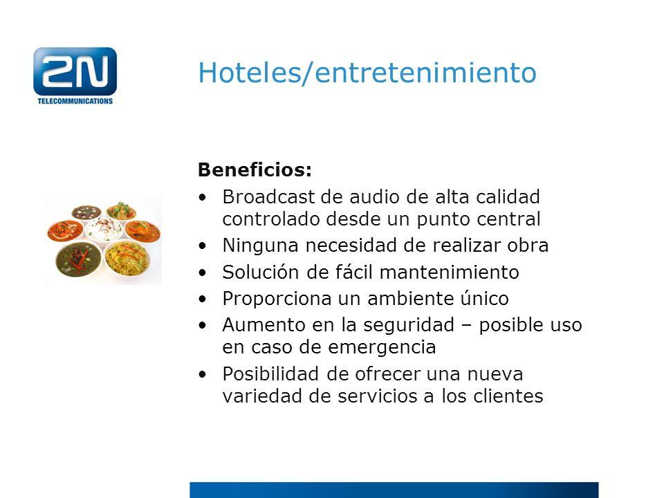 Hoteles/entretenimiento Beneficios: Broadcast de audio de alta calidad controlado desde un punto central Ninguna necesidad de realizar obra Solución d
