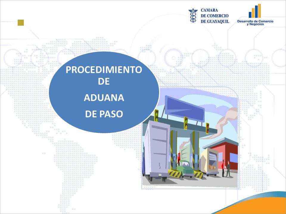 PROCEDIMIENTO DE ADUANA DE PASO